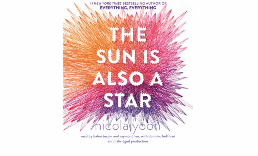 Staff+Writer+Rachel+White+reviews+Nicole+Yoon%27s+romantic+novel%2C+%22The+Sun+is+Also+Star%22.+