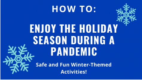 How to enjoy the holidays during a pandemic