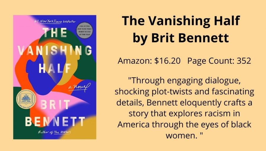 Staff Writer Emma Stott writes that Brit Bennetts The Vanishing Half provides a new perspective, sharing the struggles of 20th century racism through its engaging plot.